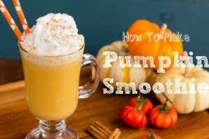 How To Make Pumpkin Smoothie パンプキンスムージーの作り方 (レシピ)