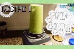 3分で作れるグリーンスムージー: レシピ1